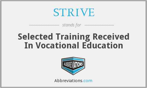 STRIVE - Selected Training Received In Vocational Education