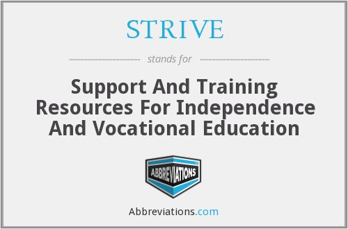STRIVE - Support And Training Resources For Independence And Vocational Education