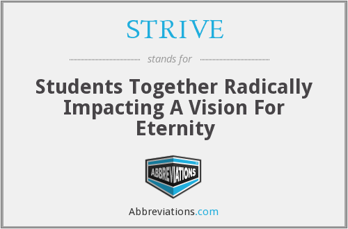 STRIVE - Students Together Radically Impacting A Vision For Eternity