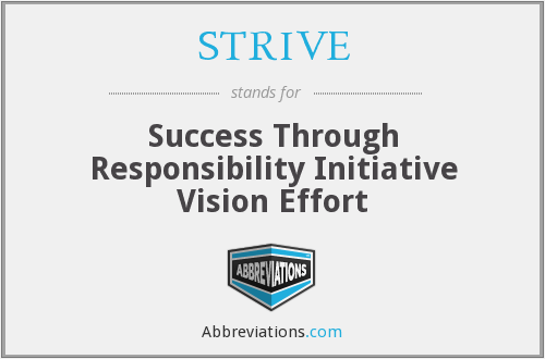 STRIVE - Success Through Responsibility Initiative Vision Effort