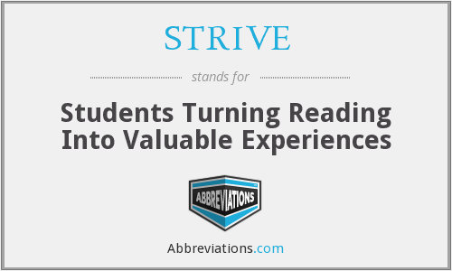STRIVE - Students Turning Reading Into Valuable Experiences