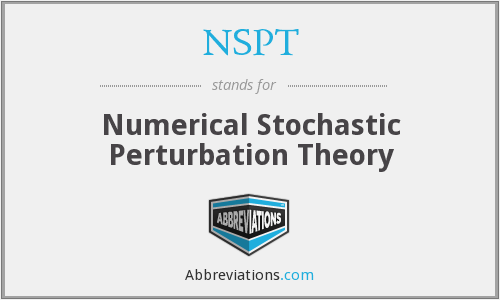 NSPT - Numerical Stochastic Perturbation Theory