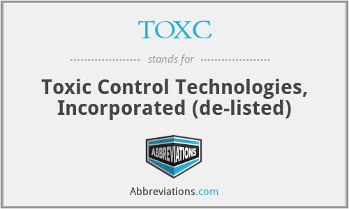 TOXC - Toxic Control Technologies, Inc.