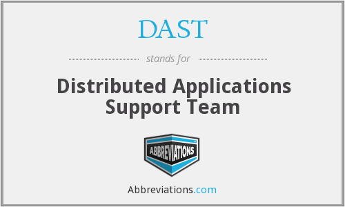 DAST - Distributed Applications Support Team