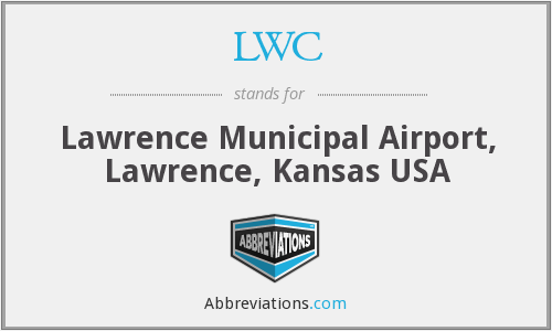 LWC - Lawrence Municipal Airport, Lawrence, Kansas USA