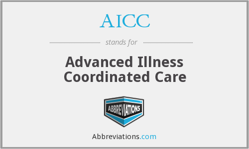 AICC - Advanced Illness Coordinated Care
