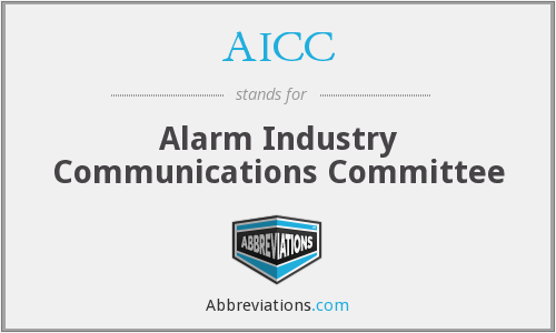 AICC - Alarm Industry Communications Committee