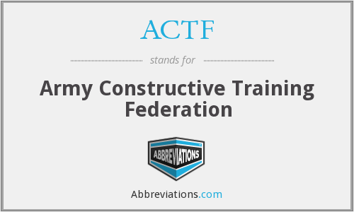 ACTF - Army Constructive Training Federation
