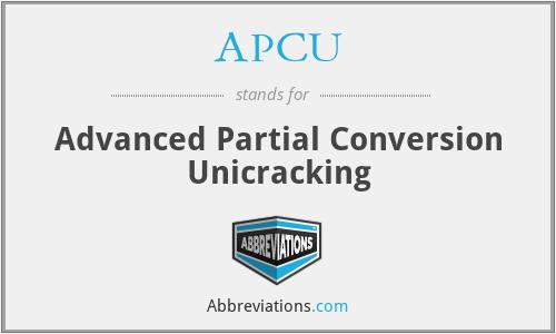 APCU - Advanced Partial Conversion Unicracking