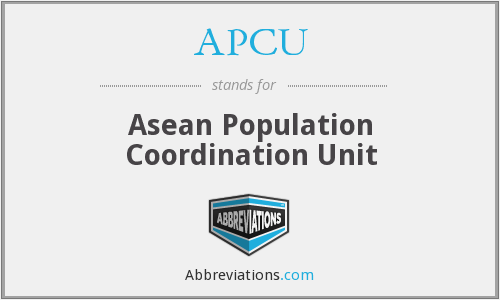 APCU - Asean Population Coordination Unit