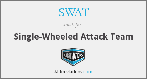 SWAT - Single-Wheeled Attack Team