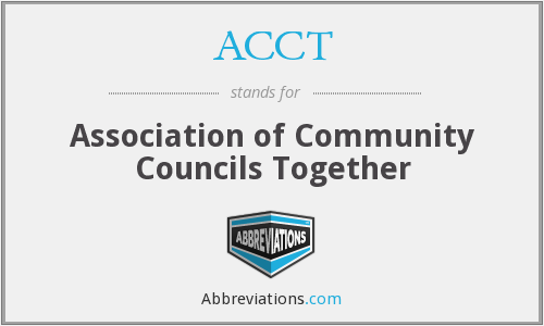 ACCT - Association of Community Councils Together