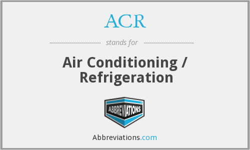 ACR - Air Conditioning / Refrigeration