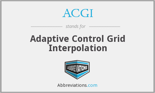 ACGI - Adaptive Control Grid Interpolation