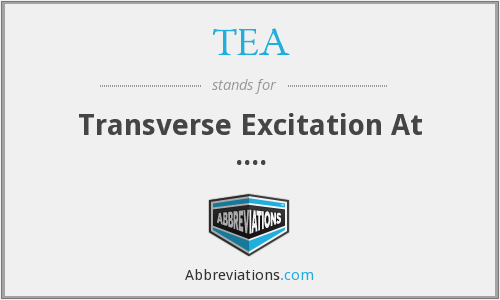 TEA - Transverse Excitation At ....