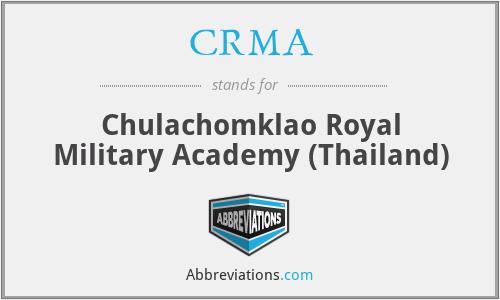 CRMA - Chulachomklao Royal Military Academy (Thailand)