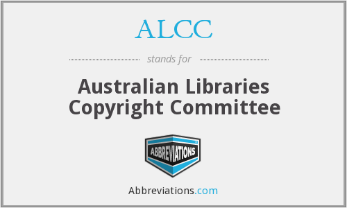ALCC - Australian Libraries Copyright Committee
