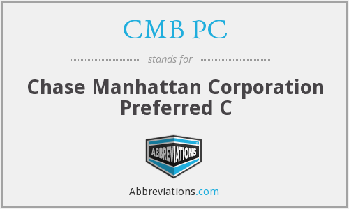 CMB PC - Chase Manhattan Corporation Preferred C