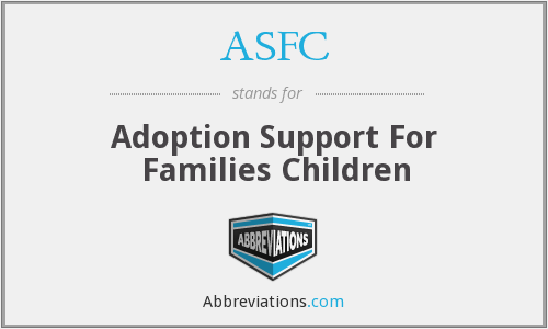 ASFC - Adoption Support For Families Children
