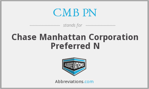 CMB PN - Chase Manhattan Corporation Preferred N