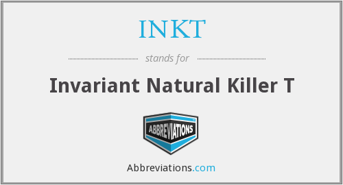 INKT - Invariant Natural Killer T