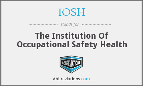 IOSH - The Institution Of Occupational Safety Health