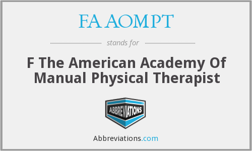 FAAOMPT - F The American Academy Of Manual Physical Therapist