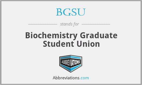 BGSU - Biochemistry Graduate Student Union