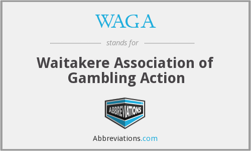 WAGA - Waitakere Association of Gambling Action