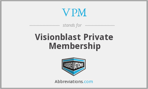 VPM - Visionblast Private Membership