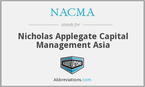 NACMA - Nicholas Applegate Capital Management Asia