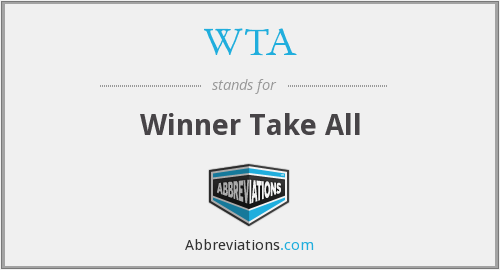 WTA - Winner Take All
