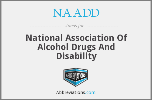 What does NAADD stand for?