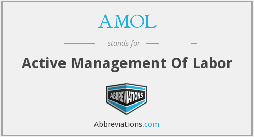 AMOL - Active Management Of Labor