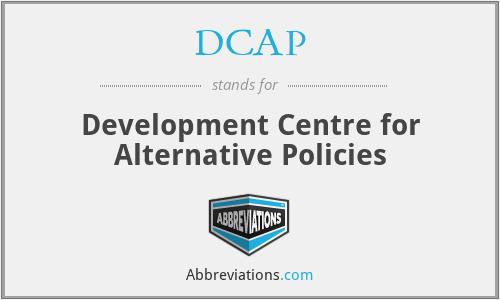 DCAP - Development Centre for Alternative Policies