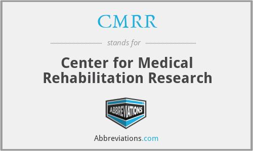 CMRR - Center for Medical Rehabilitation Research