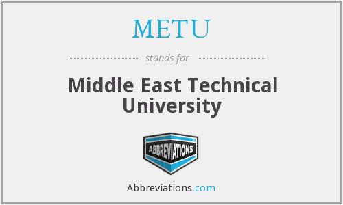 What does METU stand for?