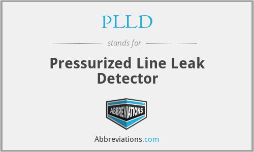 PLLD - Pressurized Line Leak Detector