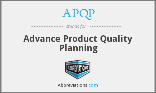 APQP - Advance Product Quality Planning