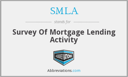 SMLA - Survey Of Mortgage Lending Activity