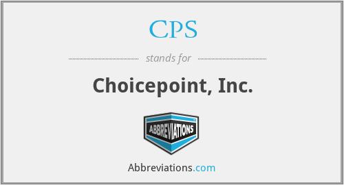 CPS - Choicepoint, Inc.