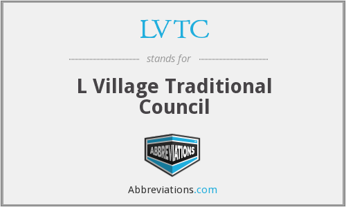 LVTC - L Village Traditional Council