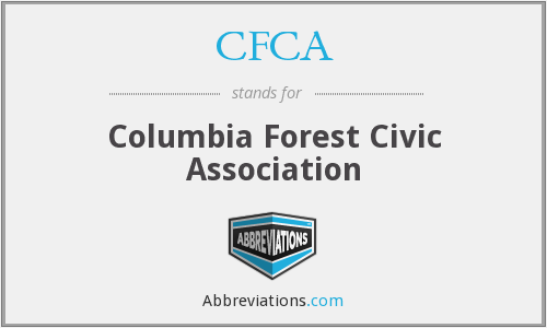 CFCA - Columbia Forest Civic Association