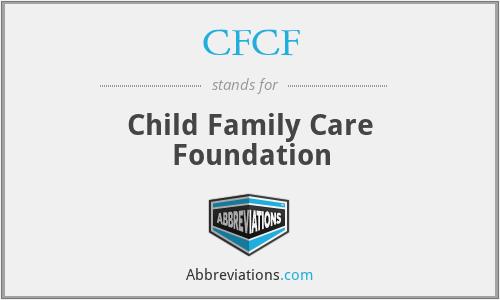 CFCF - Child Family Care Foundation