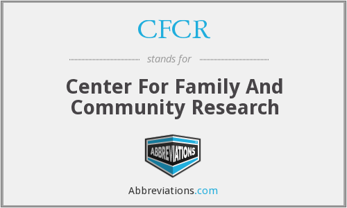 CFCR - Center For Family And Community Research