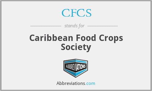 CFCS - Caribbean Food Crops Society