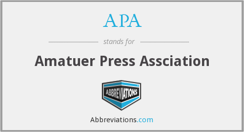 APA - Amatuer Press Assciation