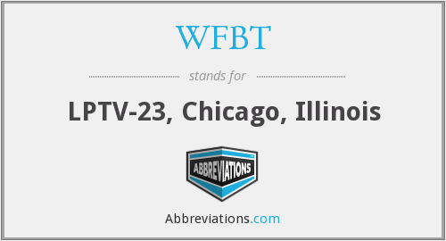 What does WFBT stand for?