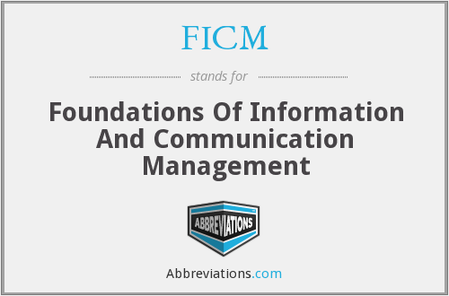 FICM - Foundations Of Information And Communication Management