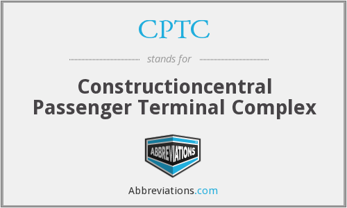 CPTC - Constructioncentral Passenger Terminal Complex